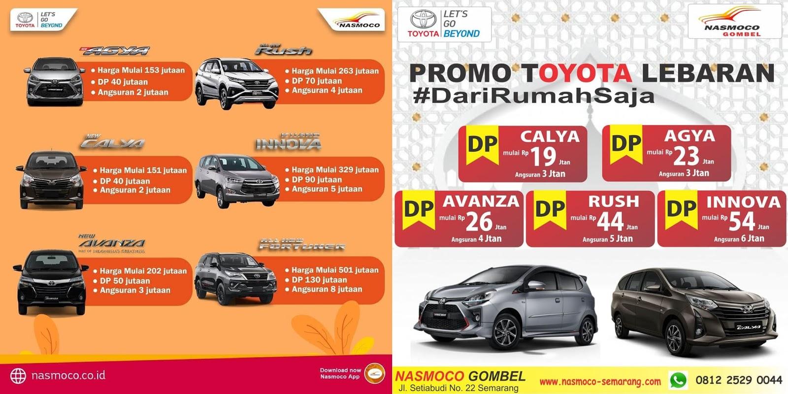 Promo Kredit Dp Dan Angsuran Ringan Spesial Lebaran Nasmoco Toyota Gombel Semarang