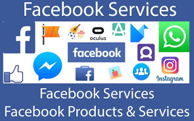 Facebook Services | How To Access Facebook Products And Services