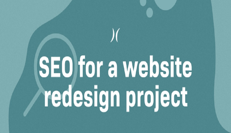 Before, After and During: SEO Checklist for Website Redesign #infographic