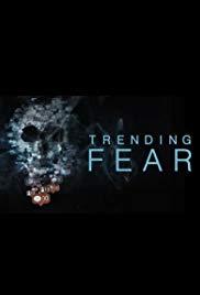 Trending Fear 1