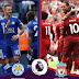 Leicester vs Liverpool: Both Team News, Matip, Origi, Shaqiri Returns?& Possible Lineup's