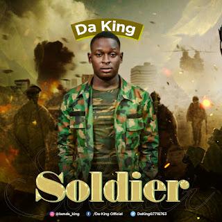 Da King - Soldier