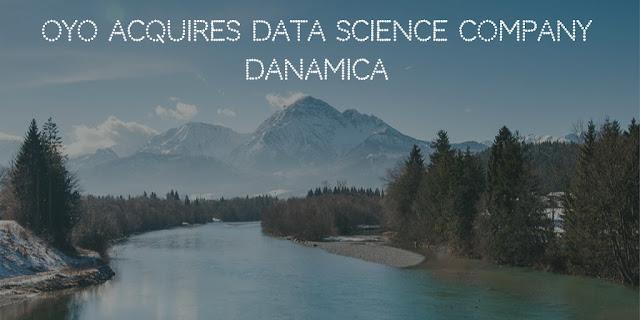 OYO acquires data science company Danamica