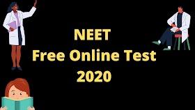 NEET Free Online Test 2020