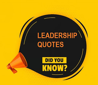Best Quotes On Leadership From World Class Leaders