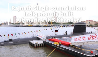Rajnath Singh commissions indigenously built submarine INS Khanderi