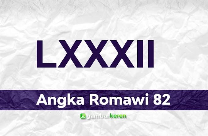 Angka Romawi 82