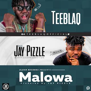 Tee Blaq X Jay Pizzle – Malowa (Gwara Gwara)