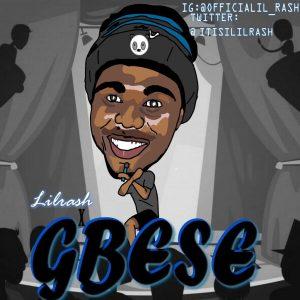 [Music] Lilrash – Gbese (Prod By. Lilrash)