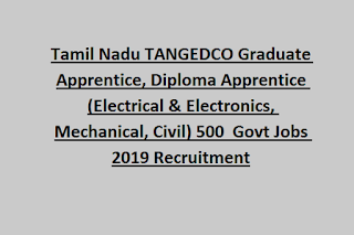 Tamil Nadu TANGEDCO Graduate Apprentice, Diploma Apprentice (Electrical & Electronics, Mechanical, Civil) 500 Govt Jobs 2019 Recruitment