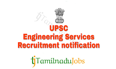 UPSC Recruitment Notification of 2018 Engineering Services
