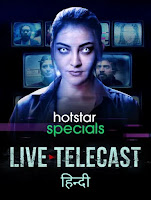 Live Telecast Season 1 Hindi 720p HDRip