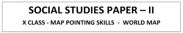 SSC 10th class Social Map pointing Skills paper 2 download 10th Class Social Studies Mapping Skills paper II Downlaod| SSC Social Map Pointing Material Download/2020/04/ssc-10th-class-social-map-pointing-paper2-download.html