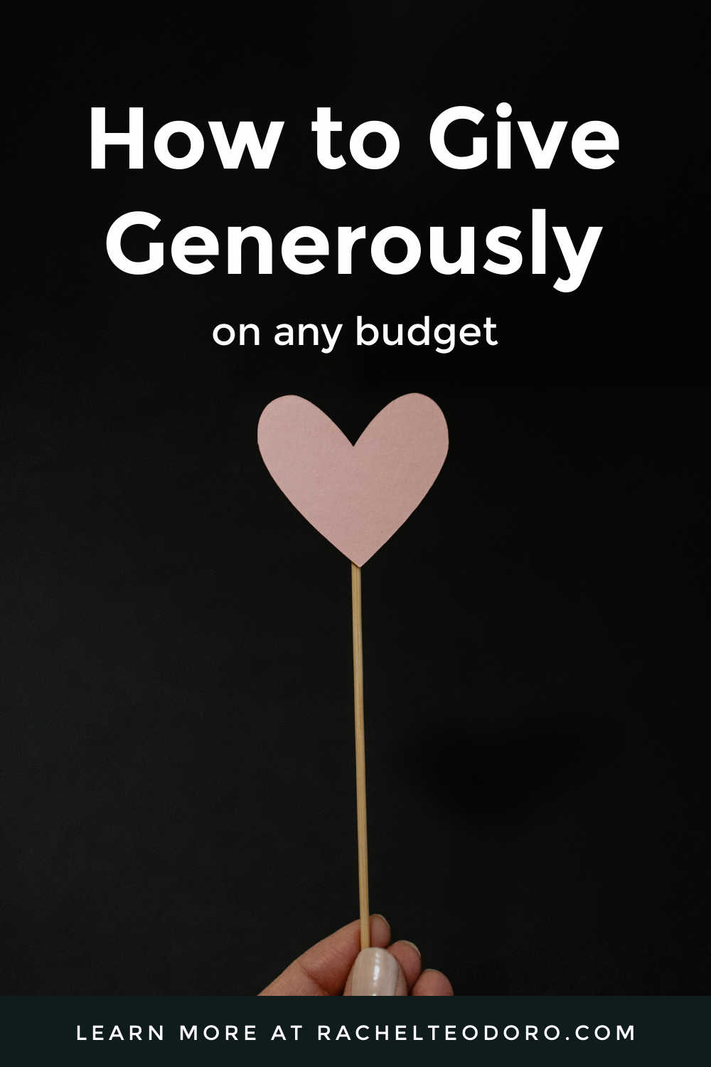 GIVE GENEROUSLY ON ANY BUDGET