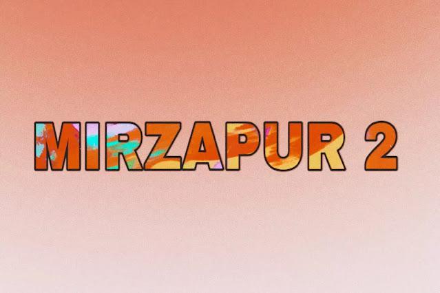 Mirzapur 2 Storyline