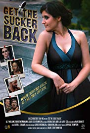 Watch Get the Sucker Back Online Free 2017 Putlocker