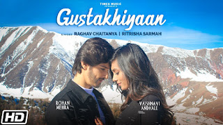 Gustakhiyaan Lyrics by Raghav Chaitanya & Ritrisha Sarma