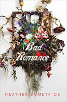 Bad Romance by Heather Demetrios book cover and review