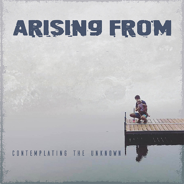 """Arising From stream new EP """"Contemplating The Unknown"""""""