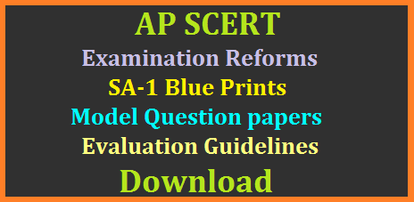 ap-scert-examination-reforms-sa-summative-assessment-1-blue-prints-model-papers-omr-sheets-evaluation-guidelines-download