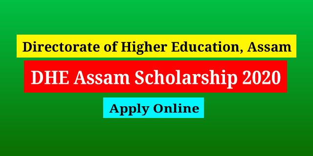 DHE Assam Scholarship 2020: Apply Online