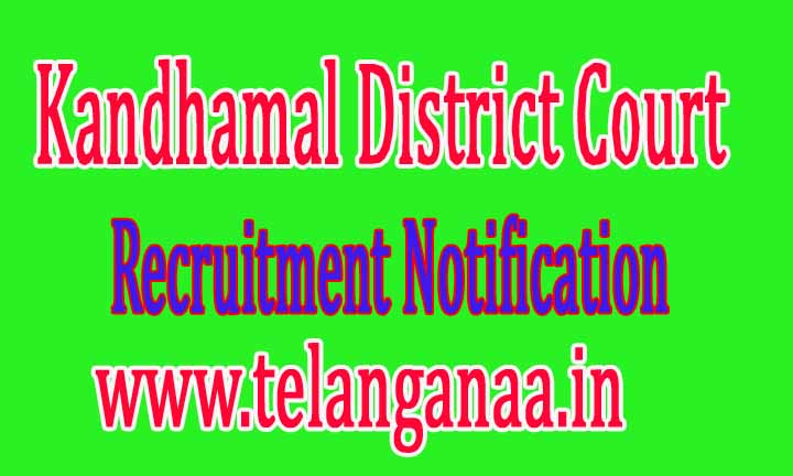 Kandhamal District Court Recruitment Notification 2016
