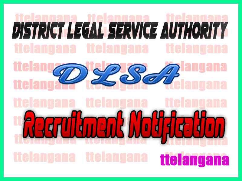 District Legal Service Authority DLSA Recruitment Notification