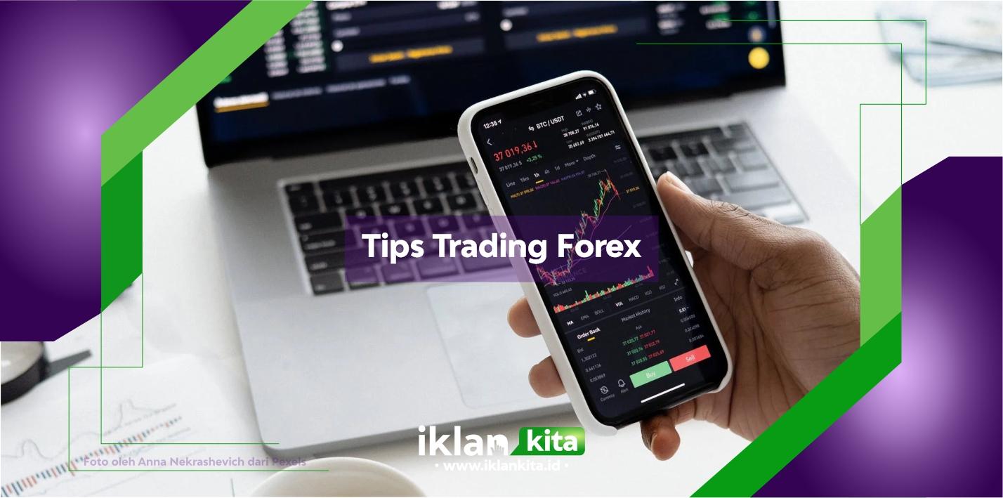 Tips Forex untuk Pemula Agar Sukses