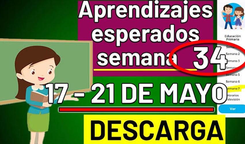 🧠🎒 DESCARGA los aprendizajes esperados de la semana 34 (17 - 21 de MAYO 2021)