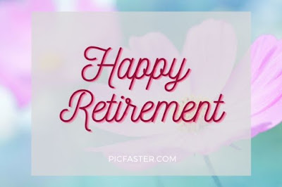 20 Best Happy Retirement Wishes Images With Quotes 2020