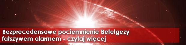 Bezprecedensowe pociemnienie Betelgezy fałszywym alarmem