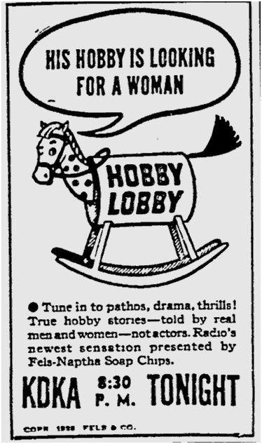 OTR Advertisements: Hobby Lobby (Fels-Naptha)