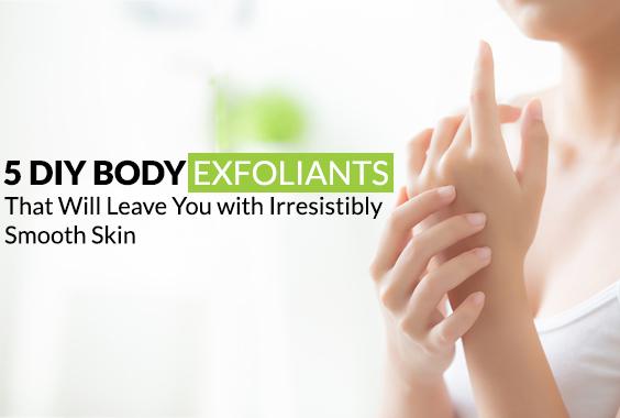 DIY Body Exfoliants For Irresistibly Smooth Skin