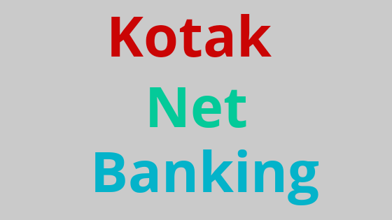 how to use kotak net banking