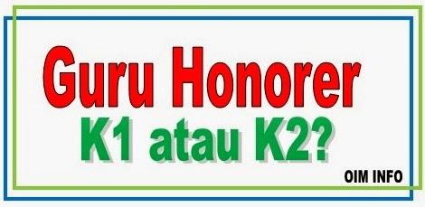 Ingin Jadi Guru Honorer? K1 atau K 2?