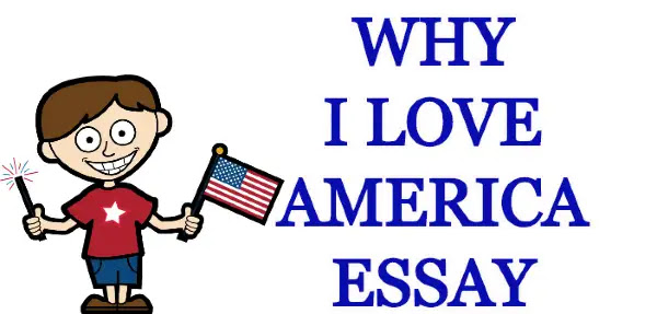 why I love America essay