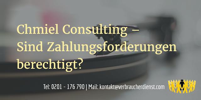 Chmiel Consulting – Sind Zahlungsforderungen berechtigt?