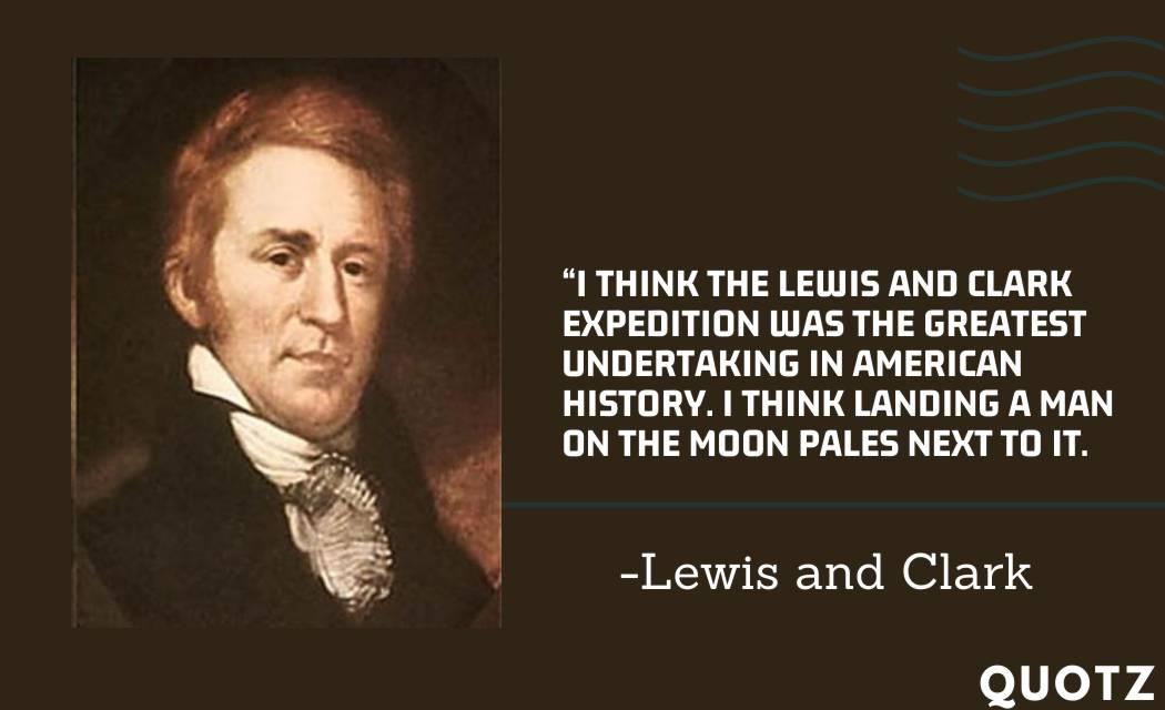 BEST quotes by lewis and Clark about Oregon, Sacagawea, Adventure, and more with quotes images.