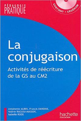 كتاب la Conjugaison 110 activités de réécriture