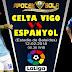 Agen Bola Terpercaya - Prediksi Celta Vigo vs Espanyol 12 Februari 2018