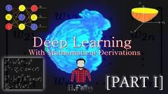 Deep Learning & Neural Nets Mathematical Derivations-Part-1