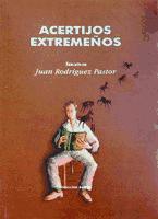 Acertijos extremeños, Juan Rodríguez Pastor