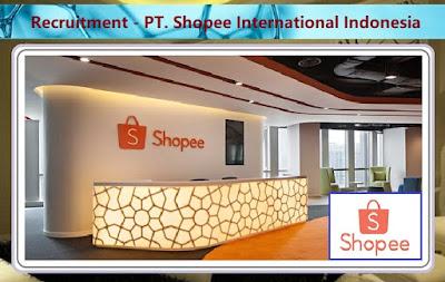 Informasi Rekrutmen Karyawan PT Shopee International Indonesia - Periode Maret - April 2020
