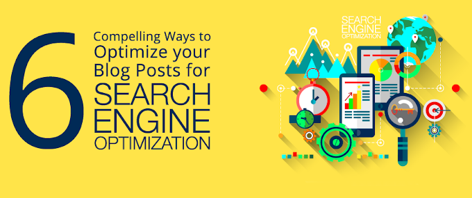 Optimize Your Blog Posts For SEO 6 Ways