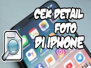 Cara Melihat Detail Foto di iPhone