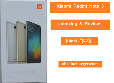 Xiaomi Redmi Note 3 Kee Unboxing or Review (Pros n Cons) in Hindi