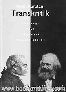 Kojin Karatani - Transkritik - Kant ve Marx Üzerine