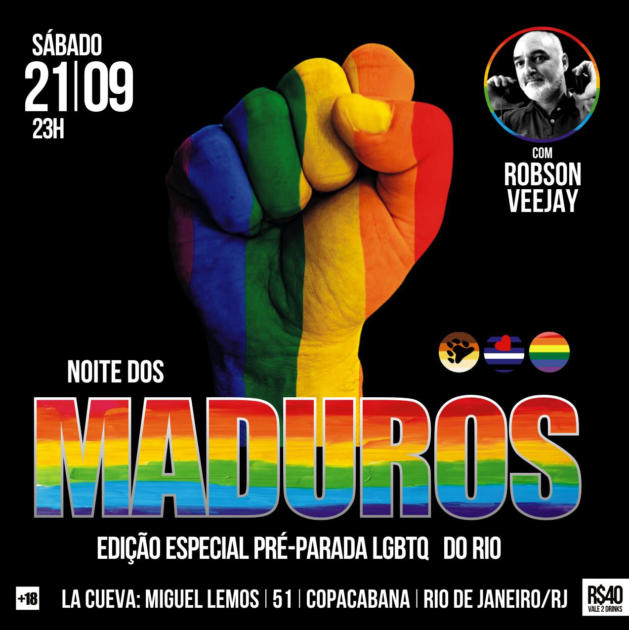 SÁBADO - 23H - NOITE DOS MADUROS