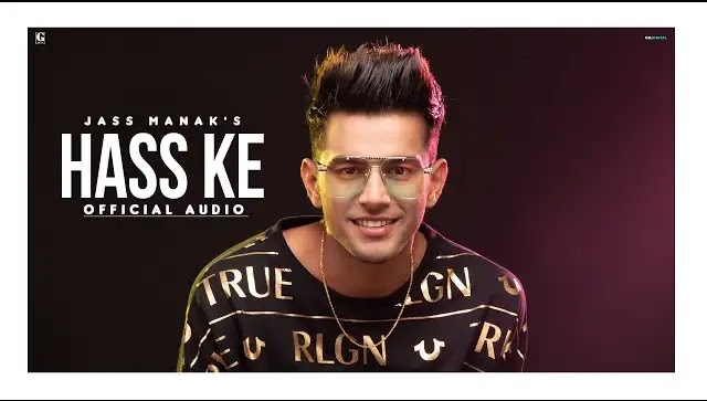 Jass Manak song Hass Ke Lyrics | Vishal Mishra