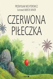 http://lubimyczytac.pl/ksiazka/4883982/czerwona-pileczka